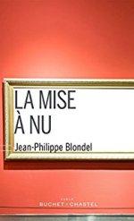 livre-la-mise-à-nu-jean-philippe-blondel