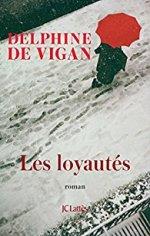 livre-les-loyaute-delphine-de-vigan