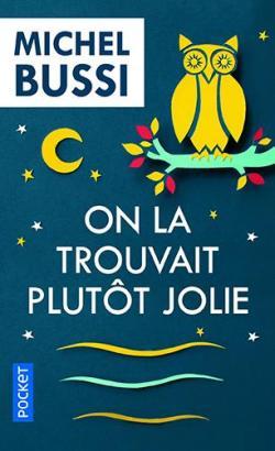 livre-on-la-touvait-plutot-jolie-michel-bussi