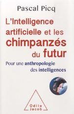 Livre-l-intelligence-artificielle-et-les-chimpanzes-du-futur