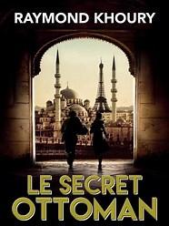 livre-le-secret-ottoman-raymond-kourhy